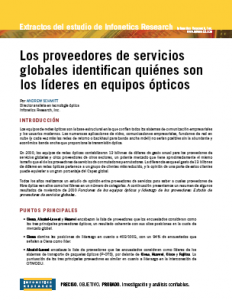 Los Proveedores de servicios globales identifican quiénes son los líderes en equipos ópticos