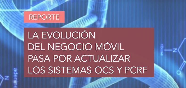 La evolución del negocio móvil pasa por actualizar los sistemas OCS y PCRF