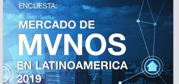 Encuesta: el mercado de MVNOs en Latinoamérica 2019