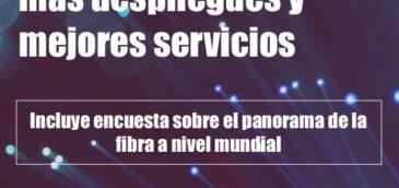 Fibra en Latinoamérica: se necesitan más despliegues y mejores servicios